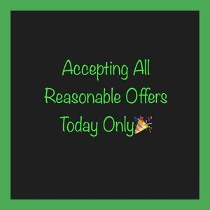 🎉Accepting All Reasonable Offers Today Only🎉